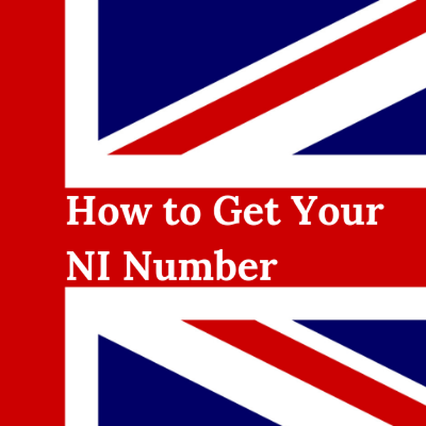 How to Get Your National Insurance Number (Made Easy) - 2 Ways